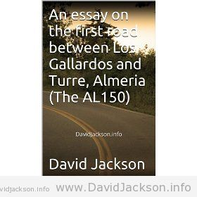 An essay on the first road between Los Gallardos and Almeria cover